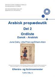 Arabisk Propædeutik Del 2 Ordliste Dansk Arabisk