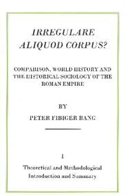 Irregulare Aliquod Corpus? Theoretical and Methodological Introduction and Summary