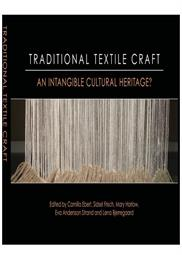 Traditional textile craft - An intangible cultural heritage?